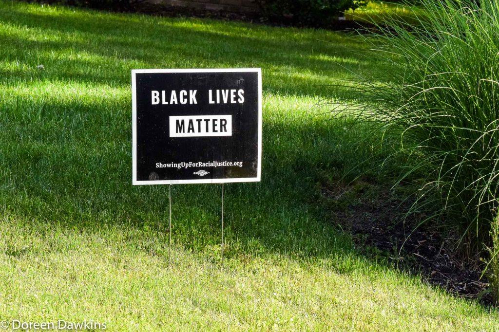 Black Lives Matter Yard Sign, COVID-19 Break: Black Lives Matter Other Ways to Protest